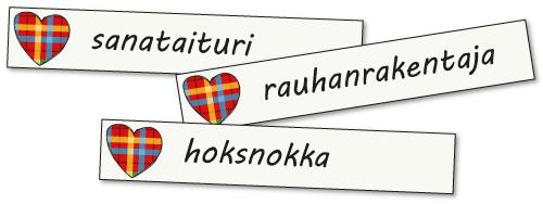 Suloisia sanoja -kirjanmerkit, sanataituri, hoksnokka, rauhanrakentaja