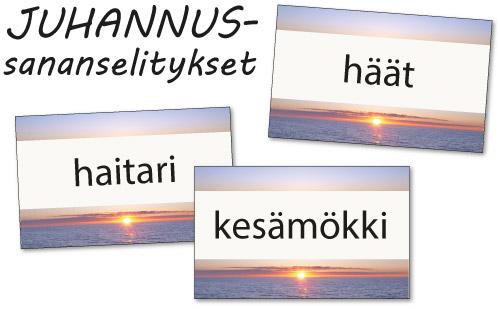 Juhannussananselitykset: häät, haitari, kesämökki.