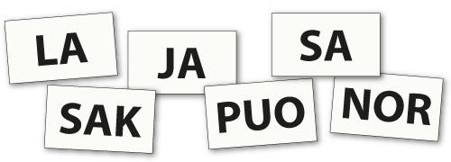 Tavutehtävä: la-ja-sa-sak-puo-nor.